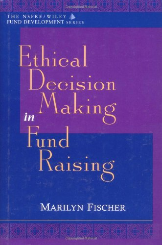 Ethical Decision Making in Fund Raising   2000 edition cover