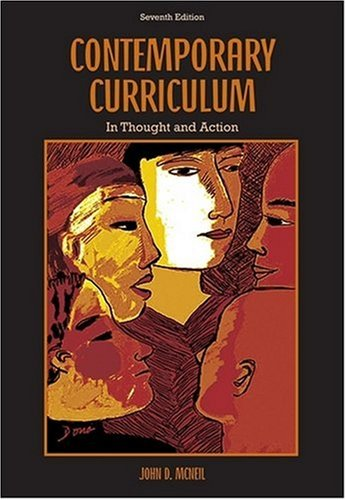 Contemporary Curriculum In Thought and Action 7th 2009 edition cover