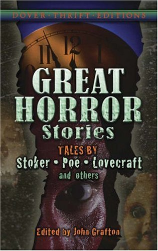 Great Horror Stories Tales by Stoker, Poe, Lovecraft and Others  2008 9780486461434 Front Cover