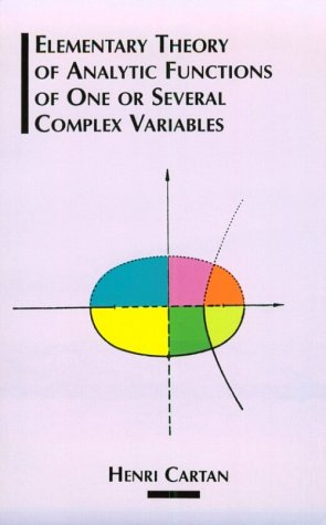Theorie Elementaire des Fonctions Analytiques d'une ou Plusiers Variables Complexes  N/A edition cover