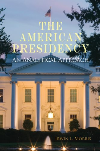American Presidency An Analytical Approach  2010 9780521720434 Front Cover
