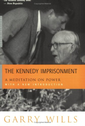 Kennedy Imprisonment A Meditation on Power  1985 edition cover