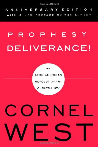 Prophesy Deliverance! An Afro-American Revolutionary Christianity  2001 (Anniversary) edition cover