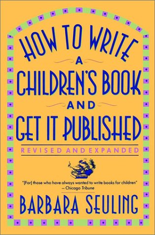 How to Write a Children's Book and Get It Published   1991 (Revised) 9780684193434 Front Cover