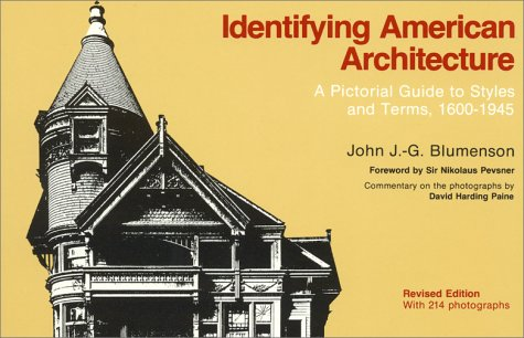 Identifying American Architecture A Pictorial Guide to Styles and Terms, 1600-1945 2nd (Revised) edition cover