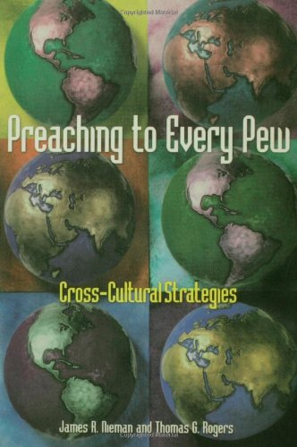 Preaching to Every Pew Cross-Cultural Strategies  2001 edition cover