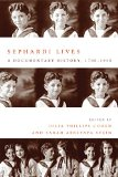 Sephardi Lives A Documentary History, 1700�1950  2014 edition cover