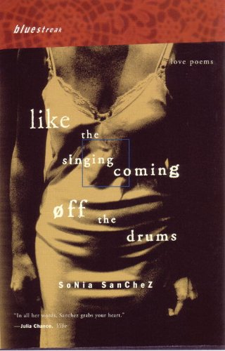 Like the Singing Coming off the Drums Love Poems  1999 edition cover