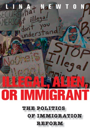 Illegal, Alien, or Immigrant The Politics of Immigration Reform  2008 edition cover