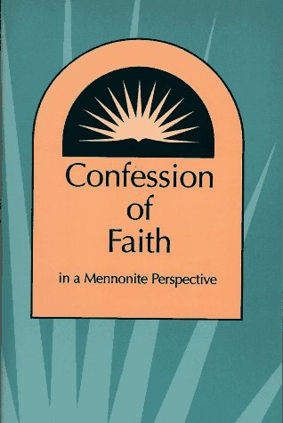 Confession of Faith in a Mennonite Perspective  N/A edition cover