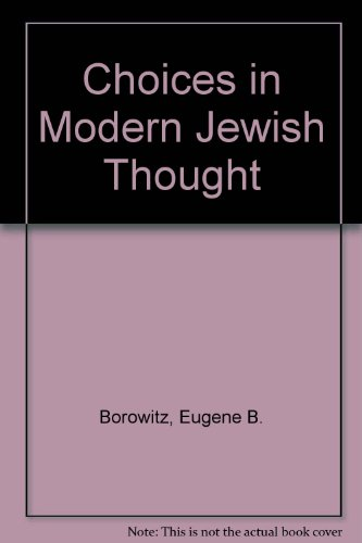 Choices in Modern Jewish Thought 1st edition cover