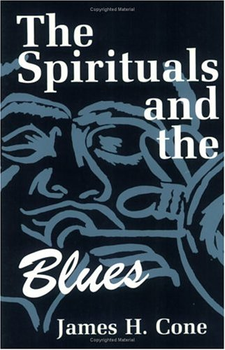 Spirituals and the Blues  2nd (Reprint) edition cover