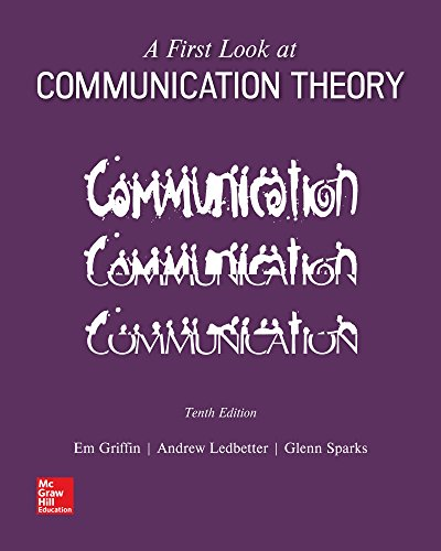 Looseleaf for a First Look at Communication Theory  10th 9781260132434 Front Cover