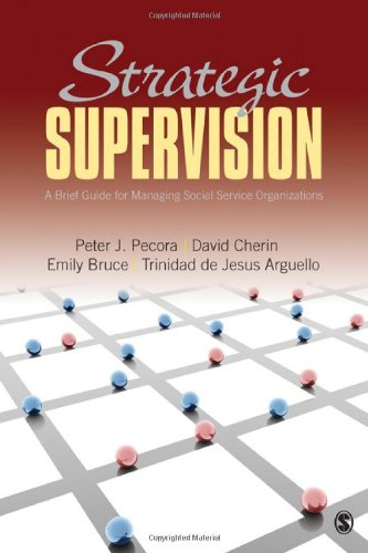 Strategic Supervision A Brief Guide for Managing Social Service Organizations  2010 edition cover