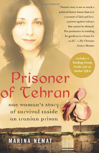 Prisoner of Tehran One Woman's Story of Survival Inside an Iranian Prison N/A edition cover