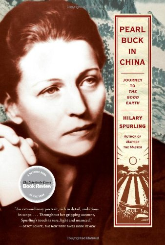 Pearl Buck in China Journey to the Good Earth  2010 edition cover