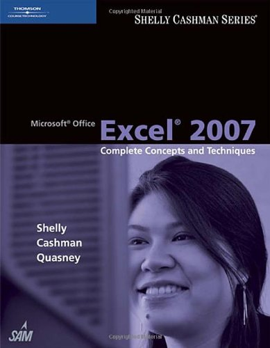 Microsoft Office Excel 2007 Complete Concepts and Techniques  2008 edition cover