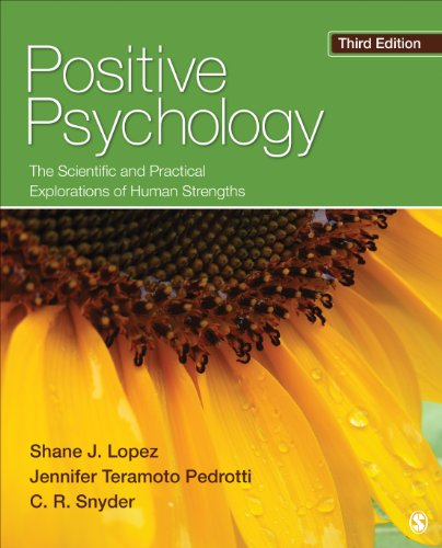 Positive Psychology The Scientific and Practical Explorations of Human Strengths 3rd 2015 9781452276434 Front Cover