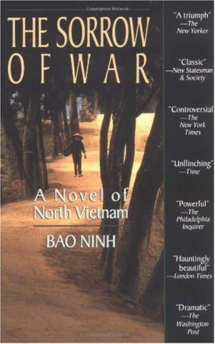 Sorrow of War A Novel of North Vietnam N/A 9781573225434 Front Cover