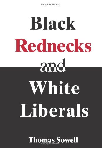Black Rednecks and White Liberals   2006 (Annotated) edition cover