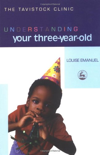 Understanding Your Three-Year-Old   2004 9781843102434 Front Cover