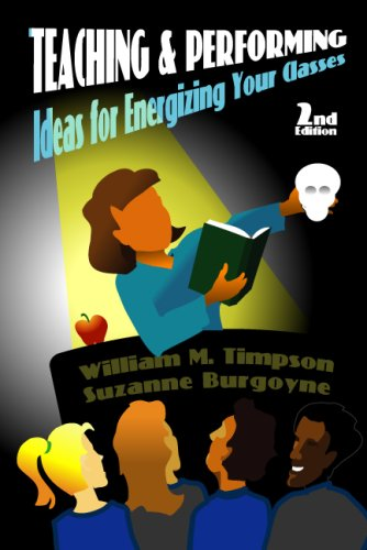 Teaching and Performing Ideas for Energizing Your Classes 2nd 2002 edition cover