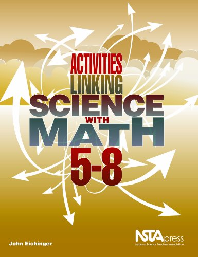 Activities Linking Science with Math, 5-8   2009 9781933531434 Front Cover