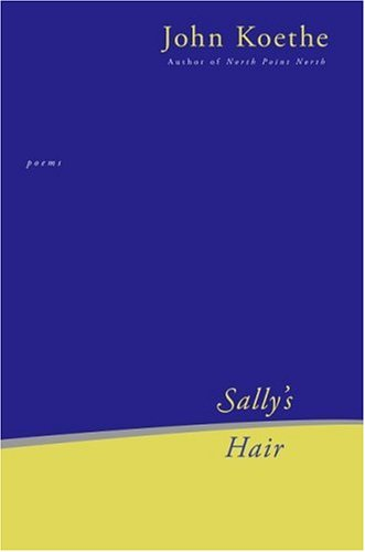 Sally's Hair Poems  2006 9780060789435 Front Cover