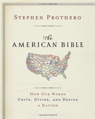 American Bible How Our Words Unite, Divide, and Define a Nation  2012 edition cover