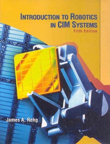 Introduction to Robotics in CIM Systems  5th 2003 (Revised) edition cover