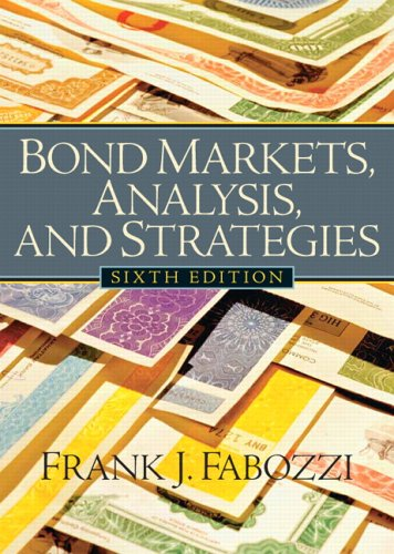 Bond Markets, Analysis, and Strategies  6th 2007 (Revised) edition cover