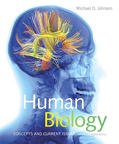 Human Biology: Concepts and Current Issues  2016 9780134042435 Front Cover