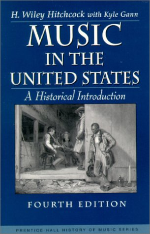 Music in the United States A Historical Introduction 4th 2000 (Revised) edition cover