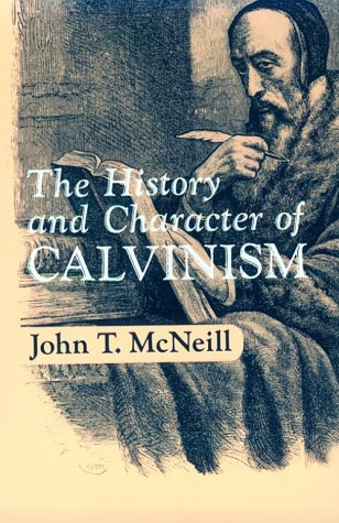 History and Character of Calvinism   1967 edition cover