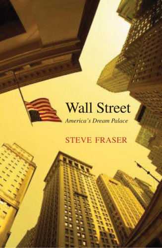 Wall Street America's Dream Palace  2009 edition cover