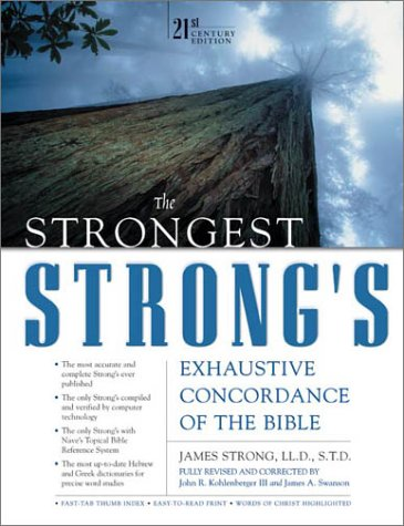 Strongest Strong's Exhaustive Concordance of the Bible  21st 2001 (Revised) edition cover