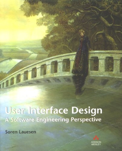 User Interface Design A Software Engineering Perspective  2005 9780321181435 Front Cover