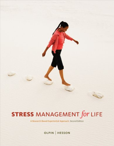 Stress Management for Life A Research Based Experimental Approach 2nd 2010 edition cover