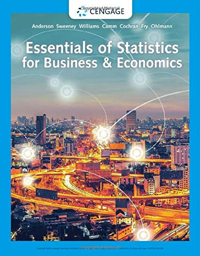 Essentials of Statistics for Business and Economics  9th 2020 (Revised) 9780357045435 Front Cover