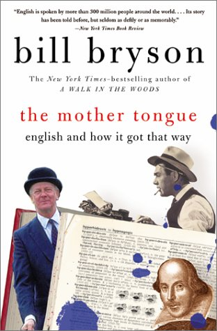 Mother Tongue English and How It Got That Way  1990 (Reprint) edition cover
