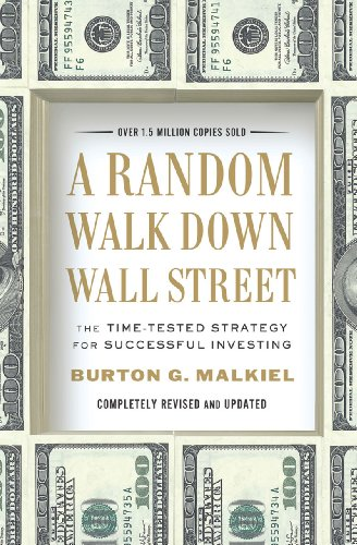 Random Walk down Wall Street The Time-Tested Strategy for Successful Investing 10th 2011 (Revised) edition cover