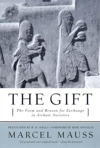 Gift The Form and Reason for Exchange in Archaic Societies Reprint  9780393320435 Front Cover