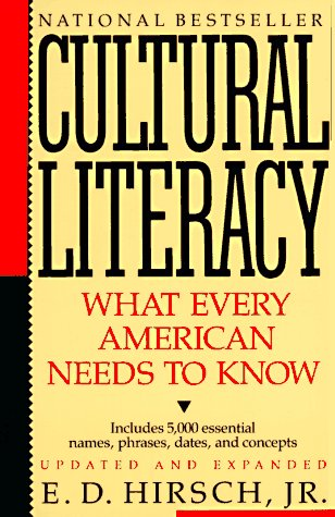 Cultural Literacy What Every American Needs to Know Reprint edition cover