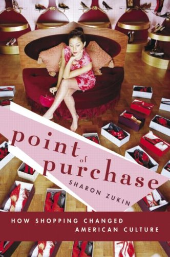 Point of Purchase How Shopping Changed American Culture  2004 edition cover