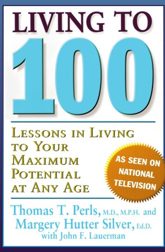 Living To 100 Lessons in Living to Your Maximum Potential at Any Age  2000 edition cover