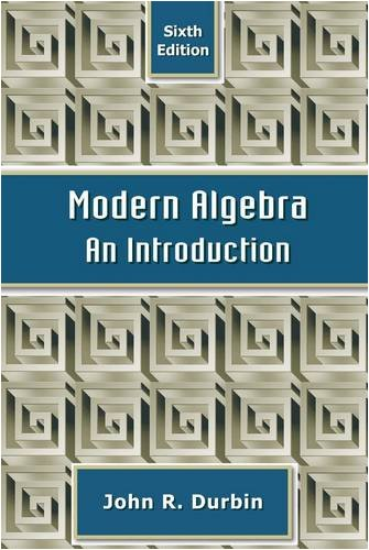 Modern Algebra An Introduction 6th 2009 edition cover
