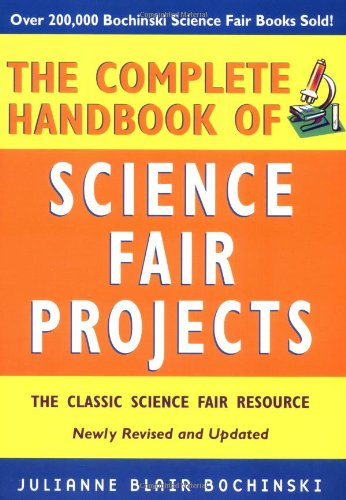 Complete Handbook of Science Fair Projects  3rd 2004 (Revised) edition cover