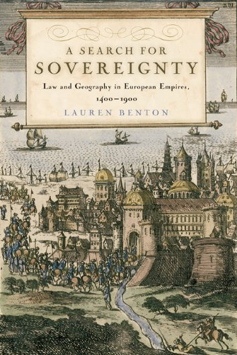 Search for Sovereignty Law and Geography in European Empires, 1400-1900  2010 edition cover