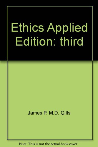 Ethics Applied 3rd 9780536602435 Front Cover