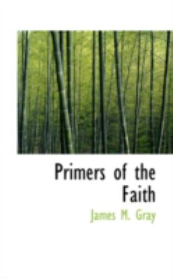 Primers of the Faith:   2008 edition cover
